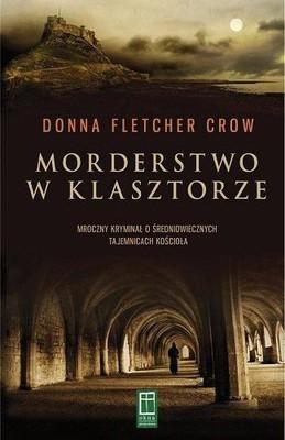Donna Fletcher Crow - Morderstwo w klasztorze / Donna Fletcher Crow - The Monastery Murders