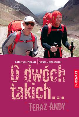 Katarzyna Pinkosz, Łukasz Żelechowski - O dwóch takich... Teraz Andy
