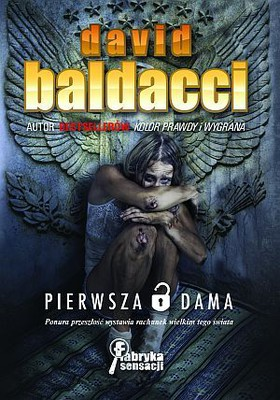 David Baldacci - Pierwsza dama / David Baldacci - First Lady