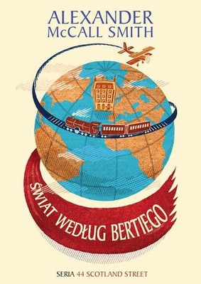 Alexander McCall Smith - Świat według Bertiego. Tom 4 / Alexander McCall Smith - The World According to Bertie