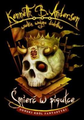 Kenneth B. Andersen - Wielka wojna diabłów 3. Śmierć w pigułce