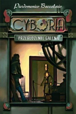 Pierdomenico Baccalario - Cyboria. Przebudzenie Galena