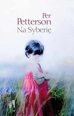 Per Petterson - Na Syberię / Per Petterson - Til Sibir