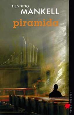 Henning Mankell - Piramida / Henning Mankell - Pyramiden