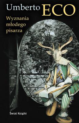Umberto Eco - Wyznania młodego pisarza / Umberto Eco - Confessions of a Young Novelist