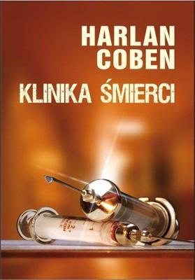 Harlan Coben - Klinika śmierci / Harlan Coben - Miracle Cure
