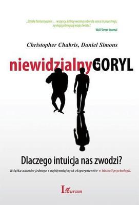 Christopher Chabris, Simon Daniel - Niewidzialny goryl