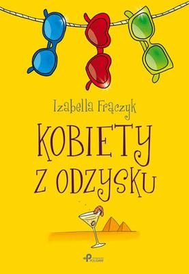 Izabella Frączyk - Kobiety z odzysku