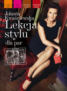 Jolanta Kwaśniewska - Lekcja stylu dla par