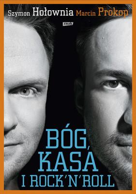 Szymon Hołownia, Marcin Prokop - Bóg, kasa i rock'n'roll