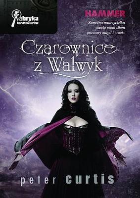 Peter Curtis - Czarownice z Walwyk