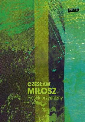 Czesław Miłosz - Piesek przydrożny