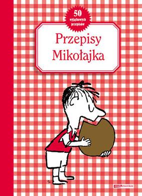 Rene Goscinny - Przepisy Mikołajka