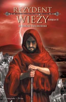 Andrzej Tuchorski - Rezydent wieży. Księga II