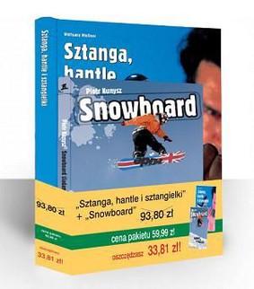 Piotr Kunysz - Snowboard. Sztanga, hantle i sztangielki
