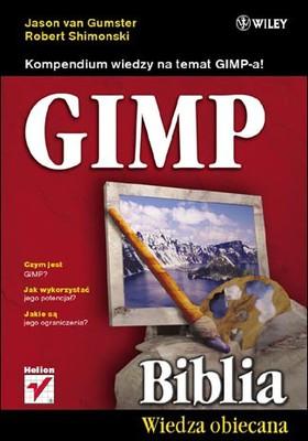 Jason van Gumster, Robert Shimonski - GIMP Biblia / Jason van Gumster, Robert Shimonski - GIMP Bible