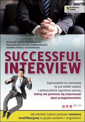 Wacław Kisiel-Dorohinicki, Małgorzata Kisiel-Dorohinicka, Joanna Nosal-Charowska - Successful interview