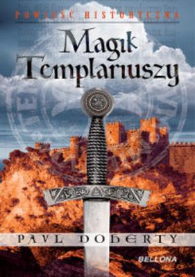 Paul Doherty - Magik Templariuszy