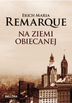 Erich Maria Remarque - Na ziemi obiecanej