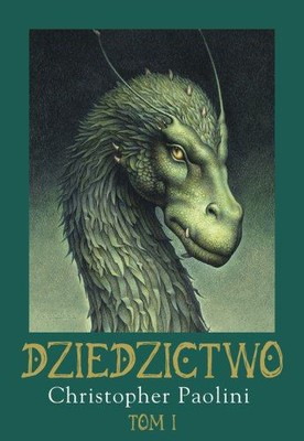 Christopher Paolini - Dziedzictwo. Tom 1 / Christopher Paolini - Inheritance