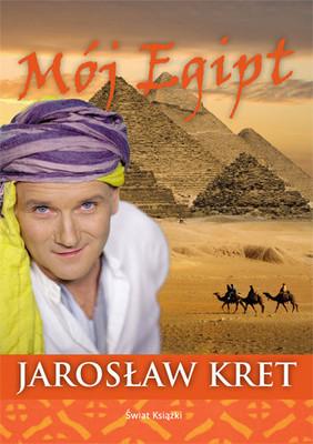 Jarosław Kret - Mój Egipt