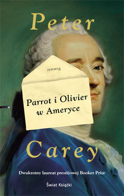 Peter Carey - Parrot i Olivier w Ameryce