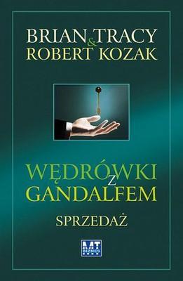 Brian Tracy, Robert Kozak - Wędrówki z Gandalfem. Sprzedaż