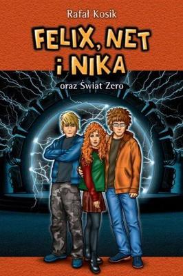 Rafał Kosik - Felix, Net i Nika 9 oraz Świat Zero