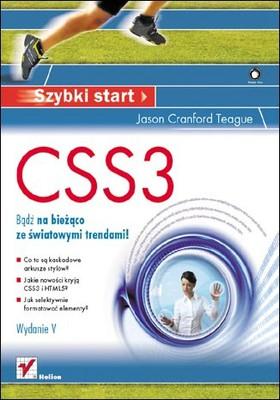 Jason Cranford Teague - CSS3. Szybki start. Wydanie V / Jason Cranford Teague - Visual QuickStart Guide (5th Edition)