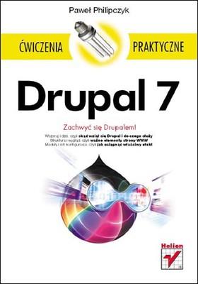 Paweł Philipczyk - Drupal 7. Ćwiczenia praktyczne