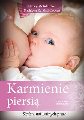 Nancy Mohrbacher, Katleen Kendall-Tackett - Karmienie piersią / Nancy Mohrbacher, Katleen Kendall-Tackett - Breastfeeding Made Simple