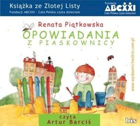 Renata Piątkowska - Opowiadania z piaskownicy