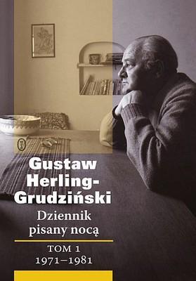 Gustaw Herling-Grudziński - Dziennik pisany nocą. Tom 1