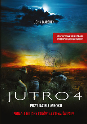 John Marsden - Jutro 4. Przyjaciele mroku / John Marsden - Darkness, be my Friend
