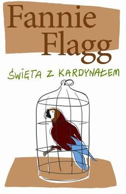 Fannie Flagg - Święta z Kardynałem / Fannie Flagg - A Redbird Christmas