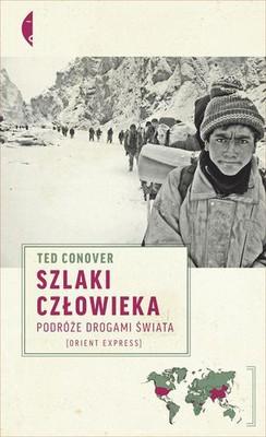 Ted Conover - Szlaki człowieka