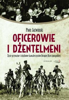 Piotr Jaźwiński - Oficerowie i Dżentelmeni