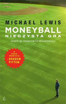 Michael Lewis - Moneyball. Nieczysta gra / Michael Lewis - Moneyball