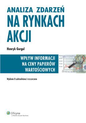 Henryk Gurgul - Analiza zdarzeń na rynkach akcji