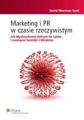David Meerman Scott - Marketing i PR w czasie rzeczywistym