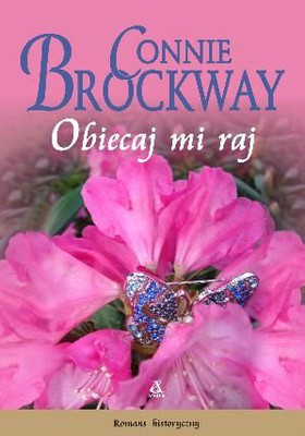 Connie Brockway - Obiecaj mi raj / Connie Brockway - Promise me heaven