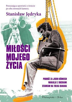 Stanisław Jędryka - Miłości mojego życia