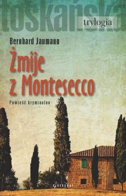 Bernhard Jaumann - Żmije z Montesecco / Bernhard Jaumann - Die Vipern von Montesecco