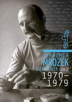 Sławomir Mrożek - Dziennik 1970-1979. Tom 2