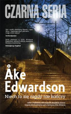Ake Edwardson - Niech to się nigdy nie kończy / Ake Edwardson - Låt det aldrig ta slut