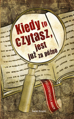 Pseudonymous Bosch - Kiedy to czytasz, jest już za późno / Pseudonymous Bosch - If You're Reading This, It's Too Late