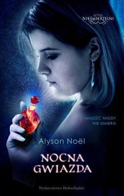 Alyson Noel - Nocna gwiazda. Nieśmiertelni 5