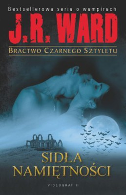 J.R. Ward - Bractwo czarnego sztyletu. Tom 11 / J.R. Ward - A Novel of the Black Dagger Brotherhood. Lover Unleashed