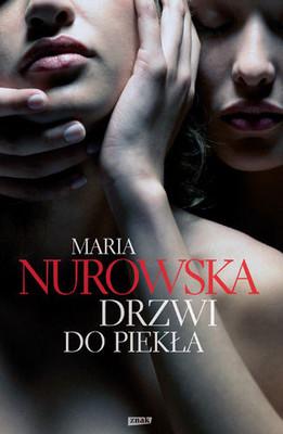 Maria Nurowska - Drzwi do piekła