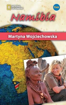 Martyna Wojciechowska - Namibia. Kobieta na krańcu świata